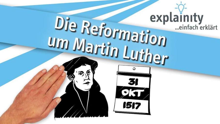 Cover: Die Reformation um Martin Luther einfach erklärt