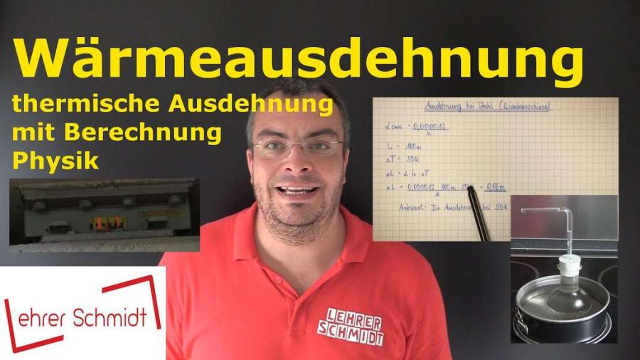 Cover: Wärmeausdehnung - thermische Ausdehnung berechnen   Physik   Wärmelehre   Lehrerschmidt