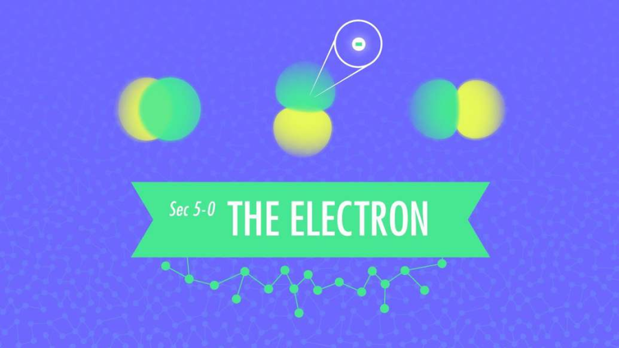 Cover: The Electron: Crash Course Chemistry #5