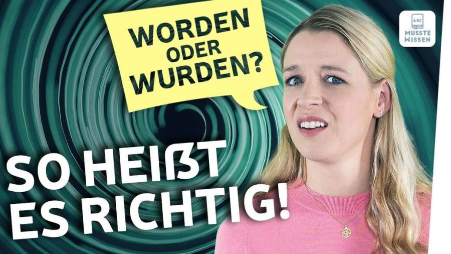 Cover: worden oder wurden?   Deutsche Grammatik einfach erklärt
