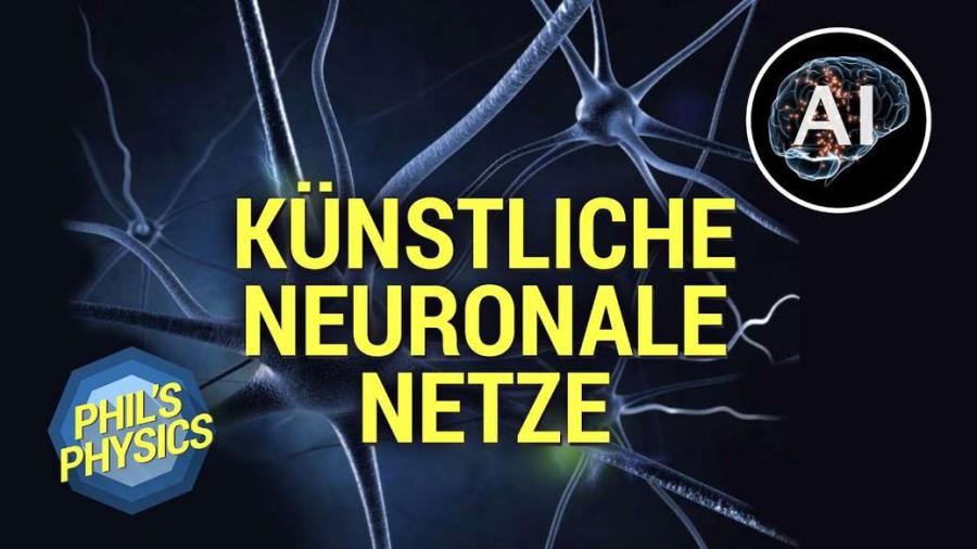 Cover: Künstliche Intelligenz Special: Künstliche neuronale Netze - Computer lernen sehen | Phil's Physics