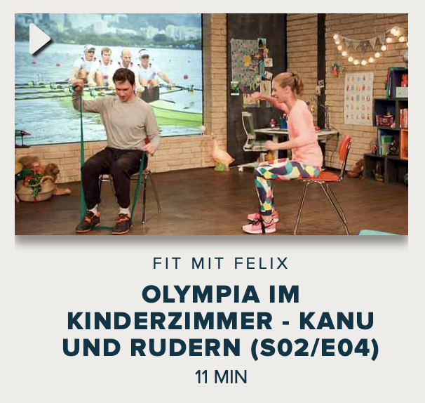 Cover: Fit mit Felix : Olympia im Kinderzimmer - Kanu und Rudern