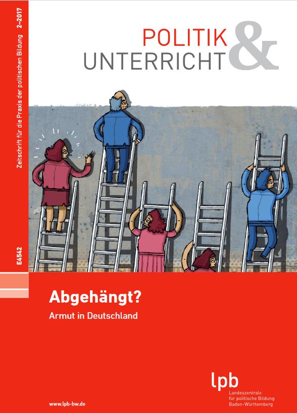Cover: Abgehängt? Armut in Deutschland - Politik und Unterricht