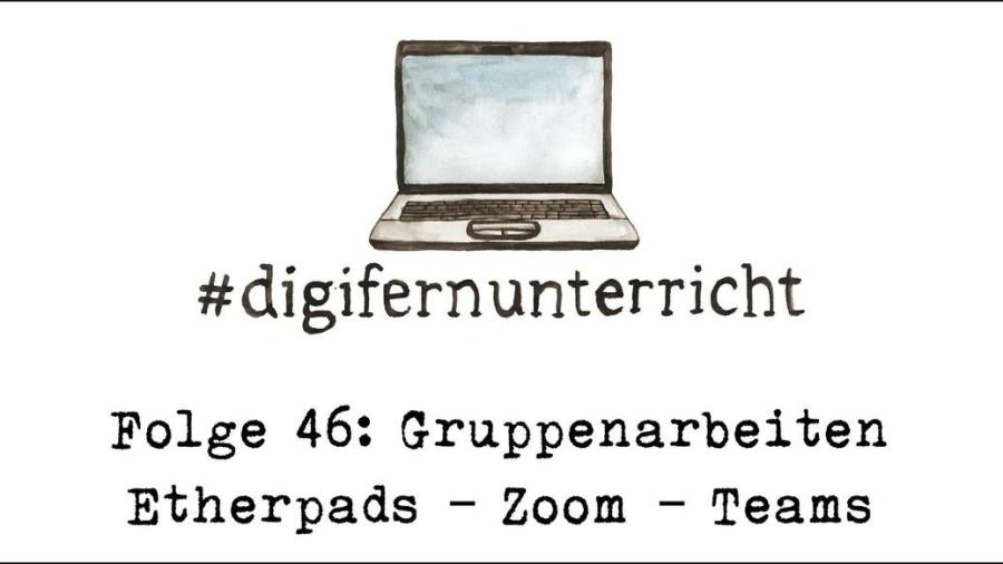 Cover: Folge 46: Digitale Gruppenarbeiten