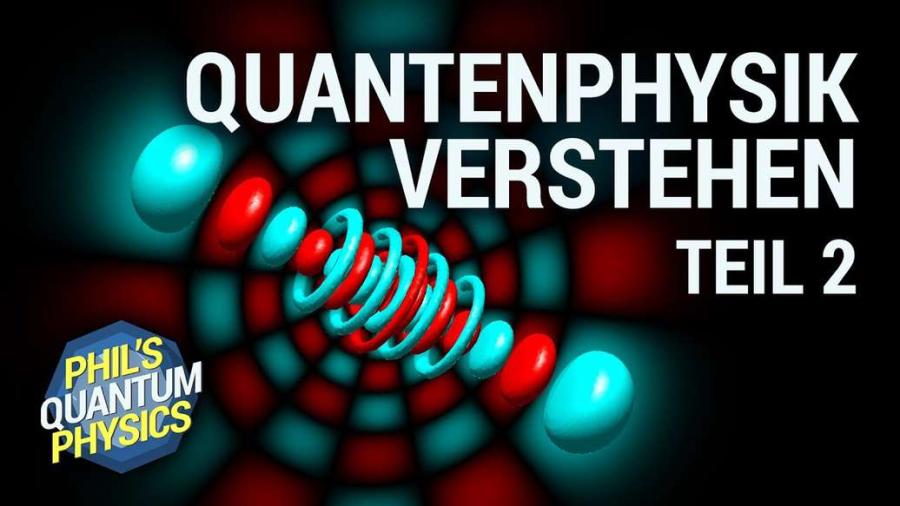 Cover: Quantenphysik einfach erklärt! Atom, Orbital, Spektrum, Elektronen   Phil's Physics