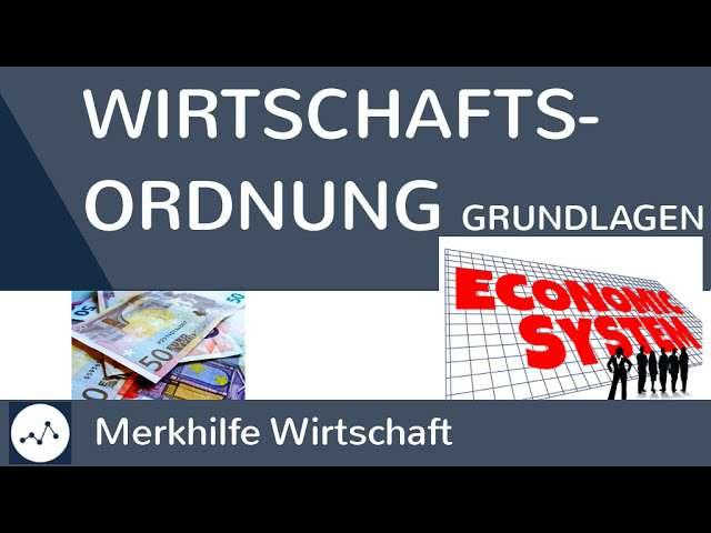 Cover: Grundlagen einer Wirtschaftsordnung - Homo Oeconomicus, Leistung, Steuerungsverfahren, Eigenschaften