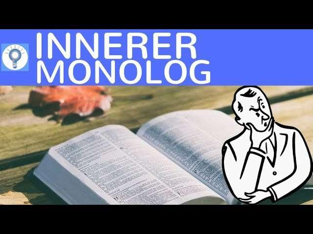 Cover: Innerer Monolog - Was ist das? Wie schreibt man einen Inneren Monolog? Aufbau, Inhalt, Kriterien